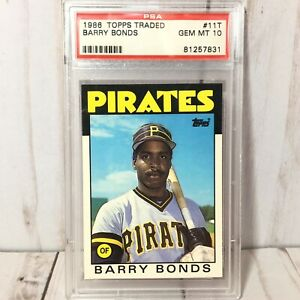 Barry-Bonds-1986-Topps-Traded-11T-Pirates-Rookie-Card-Gem-Mint-PSA-10