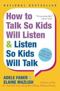 How-to-Talk-So-Kids-Will-Listen-amp-Listen-So-Kids-Will-Talk-by-Faber-Adele-Pap