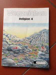 Wegzeichen Religion 4 Religion 4 Diesterweg Schulbuch Religionsunterricht - Deutschland - Wegzeichen Religion 4 Religion 4 Diesterweg Schulbuch Religionsunterricht - Deutschland