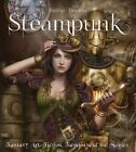 Gothic Dreams: Steampunk : Fantasy Art, Fiction, Fashion and the Movies by Henry Winchester (2014, Hardcover, New Edition)