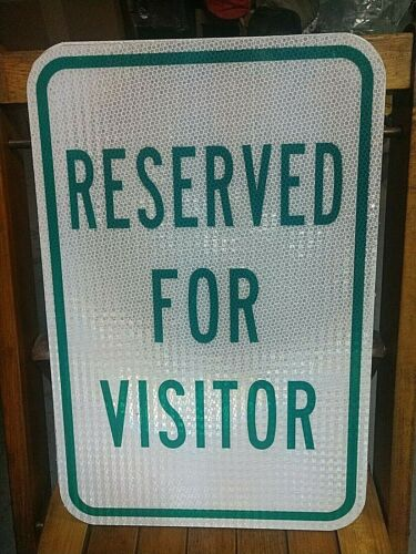 REAL ROAD STREET SIGN AluminuM used 18 x 12 IN RESERVED FOR VISITOR