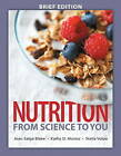 Nutrition: From Science to You Brief Edition Plus MasteringNutrition with MyDietAnalysis with eText - Access Card Package by Kathy D. Munoz, Stella Volpe, Joan Salge Blake (Mixed media product, 2015)