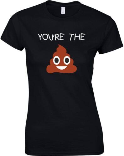 Ladies Printed T-Shirt You/'re The Poo Emoji