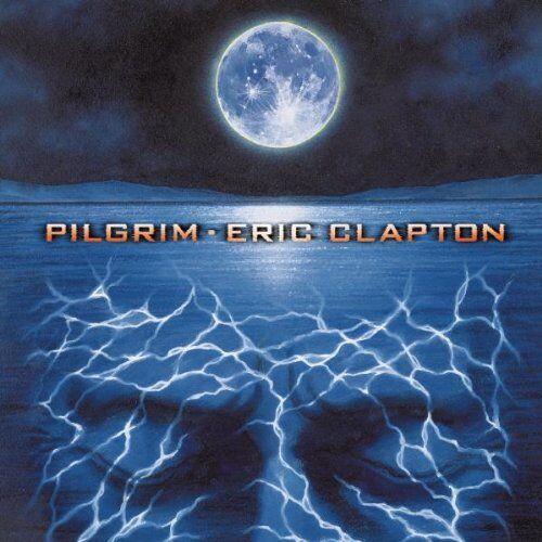 1 of 1 - Eric Clapton - Pilgrim - Eric Clapton CD UWVG The Cheap Fast Free Post