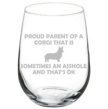 Proud Parent Corgi Funny Stemmed / Stemless Wine Glass