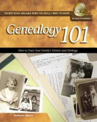 GENEALOGY 101 BY BARBARA RENICK TRACE HISTORY  HERITAGE MINT CONDITION USED