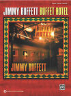 Jimmy Buffett: Buffet Hotel: Piano/Vocal/Guitar by Alfred Publishing Co., Inc. (Paperback / softback, 2010)