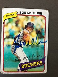 Milwaukee Brewers BOB McCLURE autographed 1980 Topps