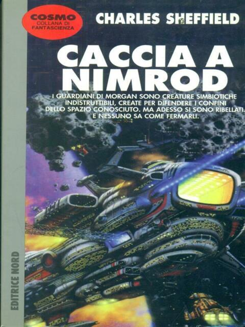CACCIA A NIMROD  SHEFFIELD CHARLES NORD 1997 COSMO