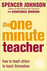 The One Minute Teacher by Spencer Johnson (Paperback, 2005)