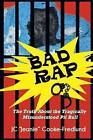 Bad Rap by Jc Jeanie Cooke-Fredlund (Paperback / softback, 2014)