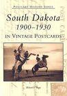 South Dakota in Vintage Postcards:: 1900-1930 by Richard L Popp (Paperback / softback, 2001)