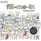 The World of Moose: Fill-me-in by Alexander Allain (Paperback, 2014)