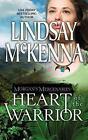 Morgan's Mercenaries: Heart of the Warrior by Lindsay McKenna (2006, Paperback)