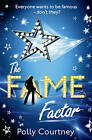 The Fame Factor by Polly Courtney (Paperback, 2010)