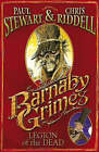 Barnaby Grimes: Legion of the Dead by Paul Stewart, Chris Riddell (Paperback, 2009)