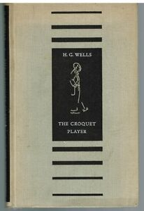 The-Croquet-Player-by-H-G-Wells-1937-1st-Ed-Rare-Vintage-Book