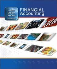 Financial Accounting by Patricia Libby, Robert Libby and Daniel Short (2013, Hardcover, 8th Edition)