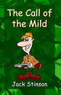 The Call of the Mild by Jack Stinson (Paperback / softback, 2005)
