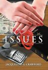 Issues by Jacqueline G Crawford (Hardback, 2012)