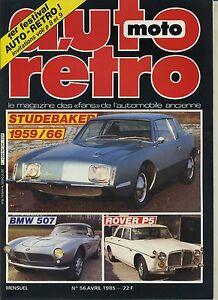 AUTO-RETRO-n-56-AVRIL-1985-STUDEBAKER-59-66-BMW-507-ROVER-P5
