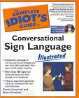 Conversational Sign Language Illustrated by Dawn Donohue, Carol Lazorisak (Paperback, 2004)