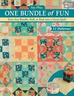 One Bundle of Fun: Turn Any Bundle, Roll, or Pack into a Great Quilt by Susan Pfau (Paperback, 2016)