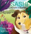 Sashi Adopts a Brother by Linda Greiner (Hardback, 2015)