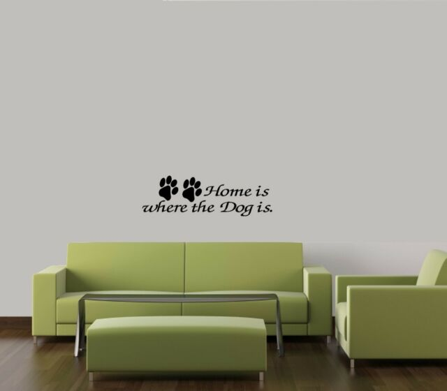 HOME IS WHERE THE DOG IS PAWS DECAL WALL VINYL DECOR STICKER HOME ANIMAL QUOTE