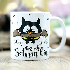 Kaffee Tasse Eule Batman Lustig Spruch Büro Geschenk Freund T107 Cup