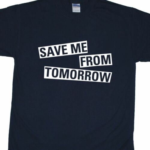 /'Save Me From Tomrrow/' T-Shirt inspired by The Libertines /'What a Waster/'
