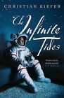 The Infinite Tides by Christian Kiefer (Paperback, 2013)