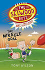 The Miracle Goal by Tony Wilson (Paperback, 2016)