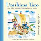Urashima Taro and Other Japanese Children's Favorite Stories by Yoshio Hayashi, Florence Sakade (Hardback, 2008)