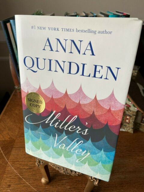 Miller's Valley by Anna Quindlen (2016, Hardcover) SIGNED FIRST EDITION!