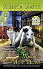 Murder Most Howl: A Paws and Claws Mystery by Krista Davis (Paperback, 2015)