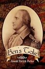 Ben's Tale 9781436345408 by Arnold Patrick Parker Hardcover