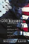 Imagine! A God-Blessed America: How It Could Happen and What It Would Look Like