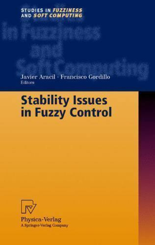 Stability Issues in Fuzzy Control by Aracil, J.