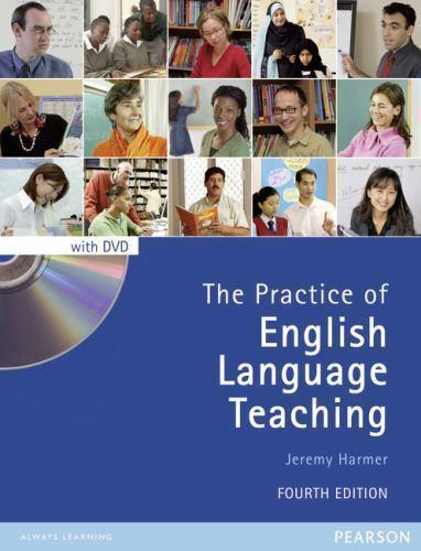 The Practice of English Language Teaching with DVD (4th Edition) (Longman Handbo