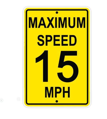 Maximum Speed 15 Mph Wall Art Decor Novelty Notice Aluminum Metal Sign