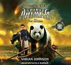 The Return (Spirit Animals: Fall of the Beasts, Book 3) by Varian Johnson (CD-Audio, 2016)
