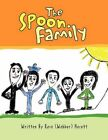The Spoon Family Rose Webber Hocutt Paperback Print on Demand Book