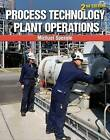 Process Technology Plant Operations by Michael Speegle (Paperback, 2015)