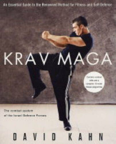 1 of 1 - Krav Maga: An essential guide to the renowned metho... by KAHN, DAVID 0749925914