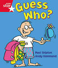 Rigby Star Guided Reception: Red Level: Guess Who? Pupil Book (Single) by Paul Shipton (Paperback, 2000)