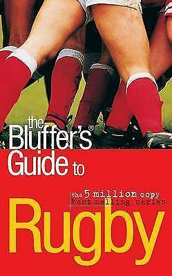 1 of 1 - Very Good, The Bluffer's Guide to Rugby (Bluffer's Guides), Alexander C. Rae, Bo