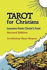 Tarot for Christians by Wynn Wagner (Paperback / softback, 2012)