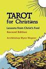 Tarot for Christians by Wynn Wagner (Paperback / softback, 2012)
