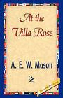 At the Villa Rose by A E W Mason (Hardback, 2007)